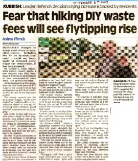 Fears of more fly-tipping with DIY waste charges being raised. 2017