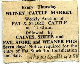 Newspaper clipping from the Witney Gazette April 4th 1958 advertising the weekly cattle market he...